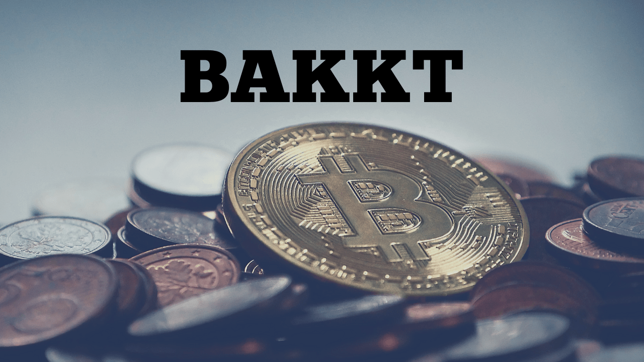 Bakkt to act as a Digital Asset Clearing House in its first phase