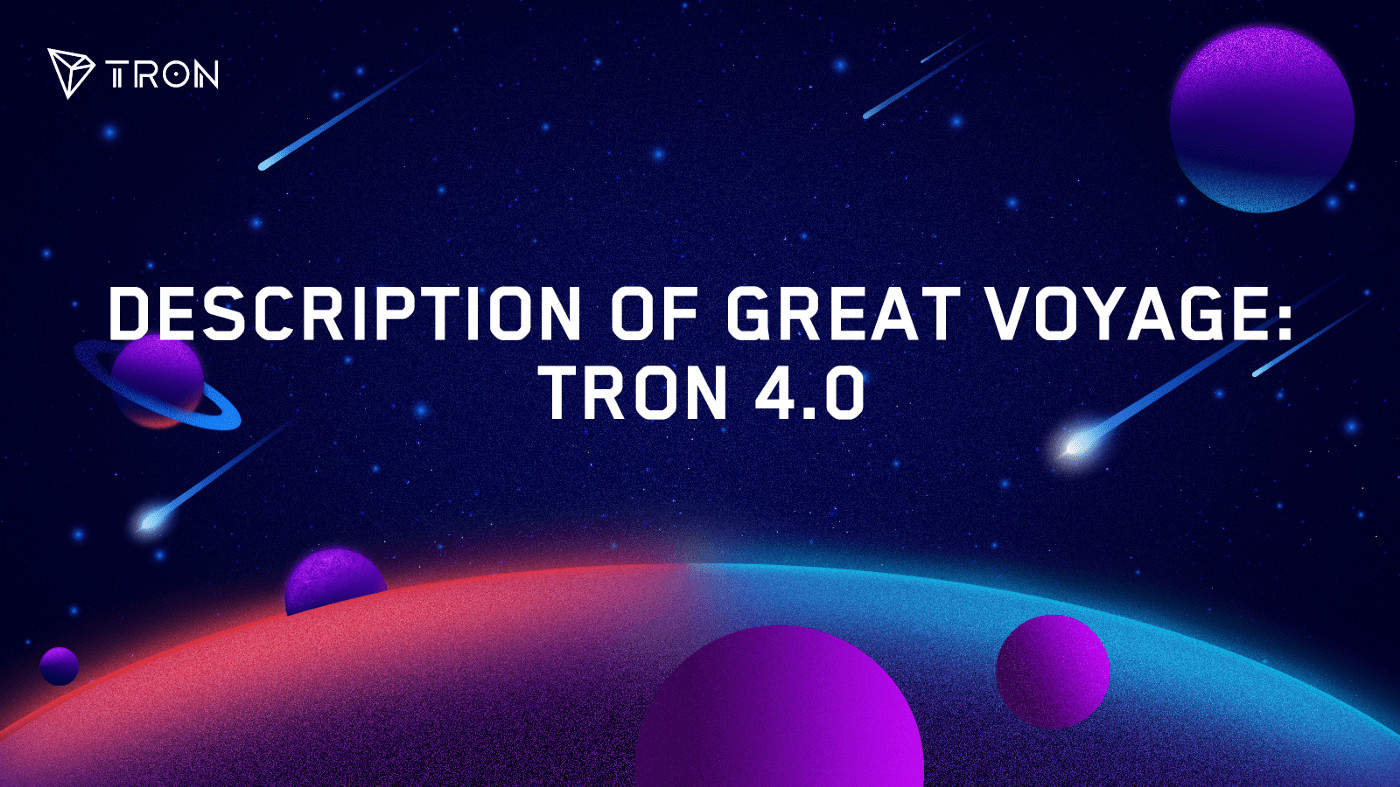 TRON 4.0. Source: Medium