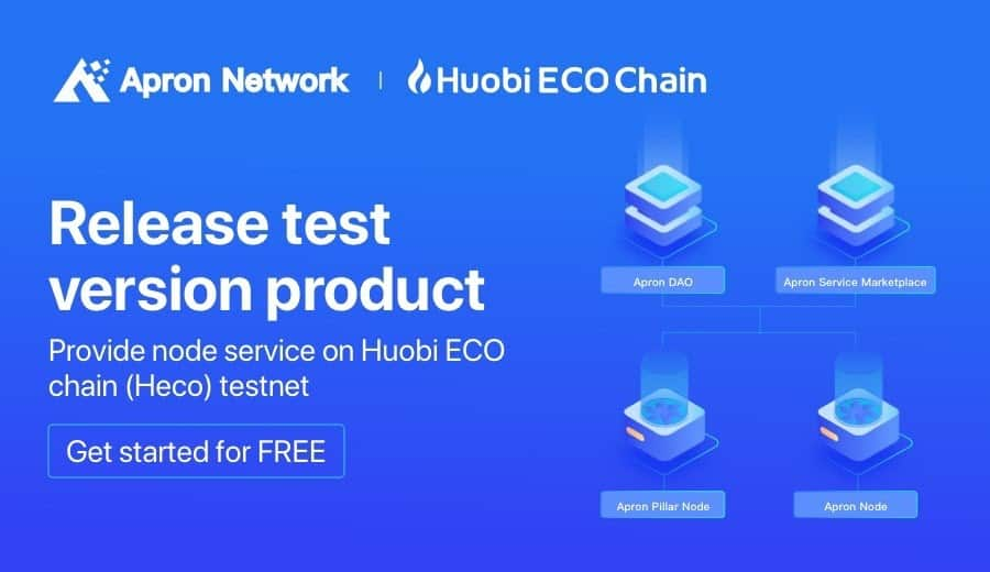 Apron Network Launches Node Service Product on Huobi's ECO Chain