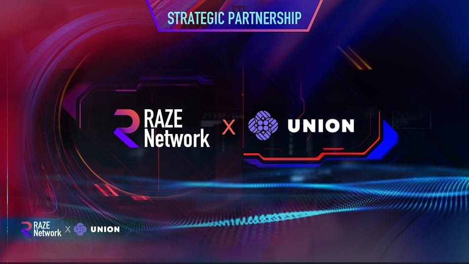 Raze Network Announces Partnership with UNION
