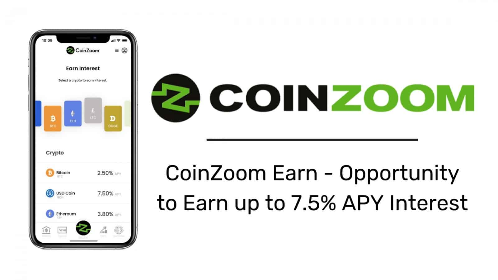 CoinZoom Launching CoinZoom Earn With up to 7.5% APY Interest on Cryptocurrencies and USD Holdings