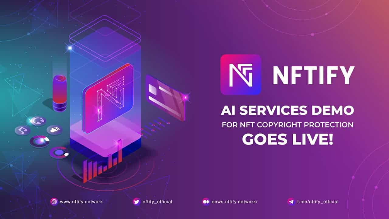 NFTify AI Services Demo for NFT Copyright Protection Goes Live