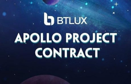 BtLux Launches the Apollo Project Contract to Reward Its Supporters