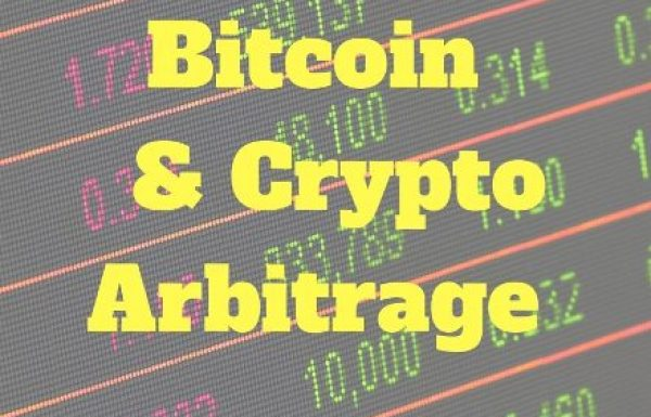 Bitcoin and Crypto Arbitrage Trading Guide For Beginners