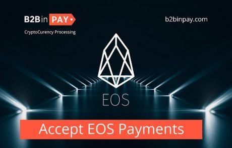 B2BinPay Customers Can Now Accept and Pay with EOS
