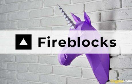 Crypto Unicorn Fireblocks Now Valued at $2 Billion Following a $310 Million Series D