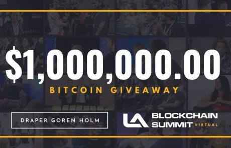 Draper Goren Holm's LA Blockchain Summit Celebrates Going Virtual With A $1 Million Bitcoin Giveaway