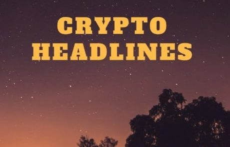 Crypto Headlines for the Weekend May.26