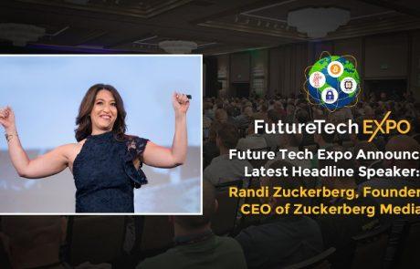 Future Tech Expo Announces Latest Headline Speaker:Randi Zuckerberg